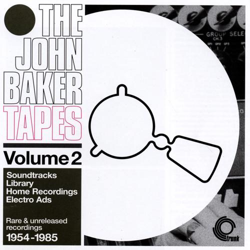 John Baker - The John Baker Tapes Volume 2