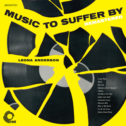 Leona Anderson - Music To Suffer By (Remastered)