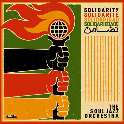 The Souljazz Orchestra - Solidarity