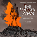 The Wicker Man - 45th Anniversary Reissue CD