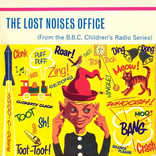 Agnes Burnelle & Desmond Leslie - The Lost Noises Office (Remastered)