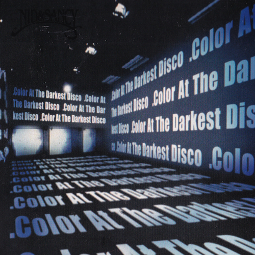 Nid & Sancy - Color At The Darkest Disco (CD)