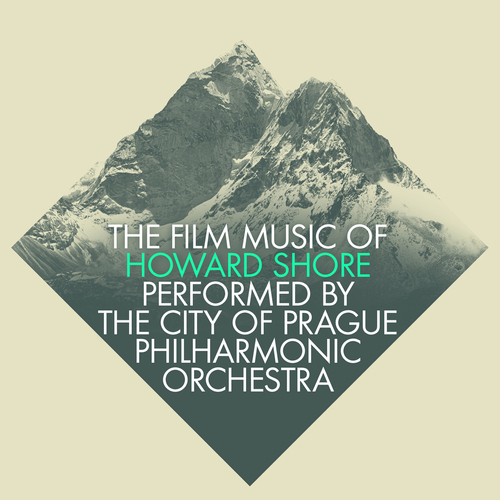 The City of Prague Philharmonic Orchestra / London Music Works - The Film Music of Howard Shore