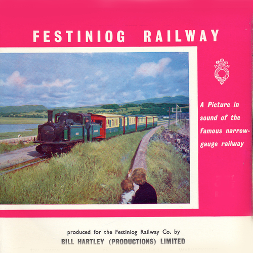 Unknown Artist - Festiniog Railway: A Picture in Sound of the Famous Narrow-Gauge Railway