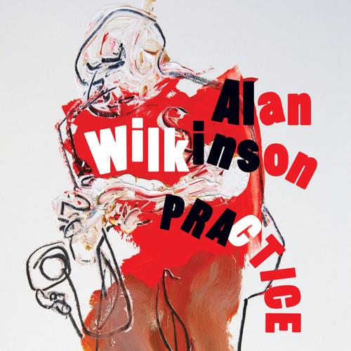Alan Wilkinson - Practice