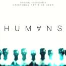 Humans (Original Soundtrack)