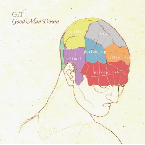 GiT - Good Man Down