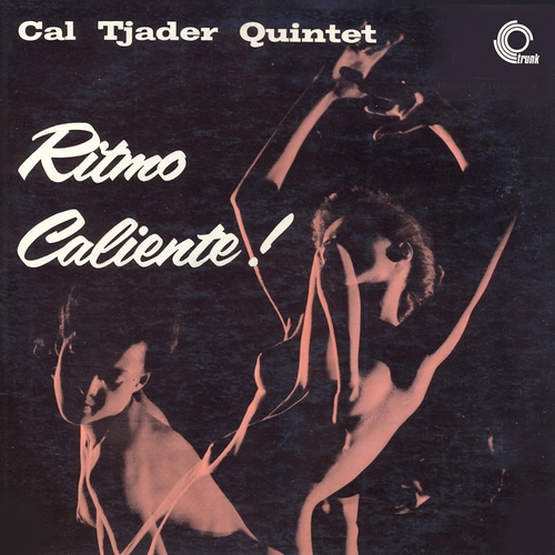 Cal Tjader Quintet - Ritmo Caliente (Remastered)