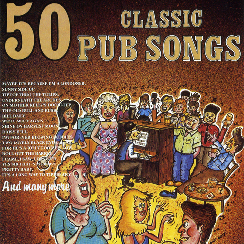 Captain Ray and the Pub Crawlers - 50 CLASSIC PUB SONGS