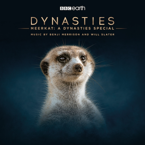 Benji Merrison and Will Slater - Meerkat: A Dynasties Special (Original Television Soundtrack)