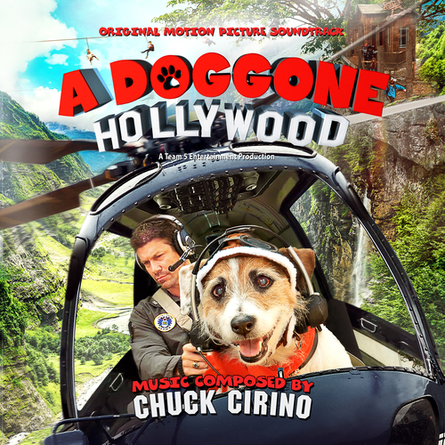 Chuck Cirino - A Doggone Hollywood - Original Motion Picture Soundtrack