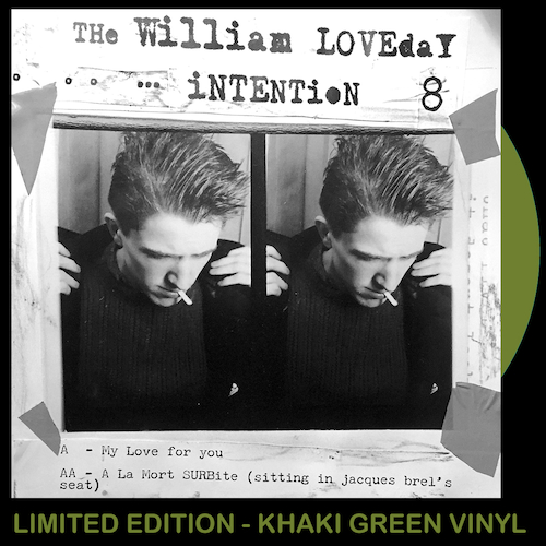 """The William Loveday Intention - My Love For You 7"""" (KHAKI GREEN VINYL)"""