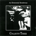 Collectiv Three - An Elemental Rendevous CD
