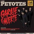 LOS PEYOTES - Garaje O Muerte