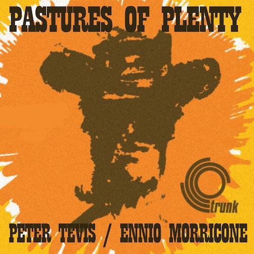 Peter Tevis - Pastures Of Plenty