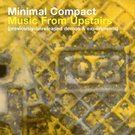 Music From Upstairs (Archives & Experiments)