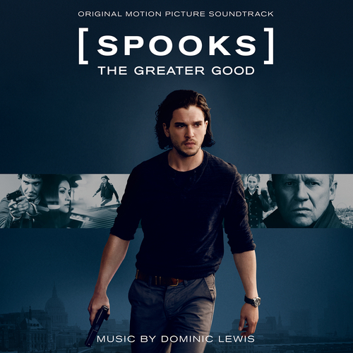 Dominic Lewis - Spooks: The Greater Good (Original Motion Picture Soundtrack)