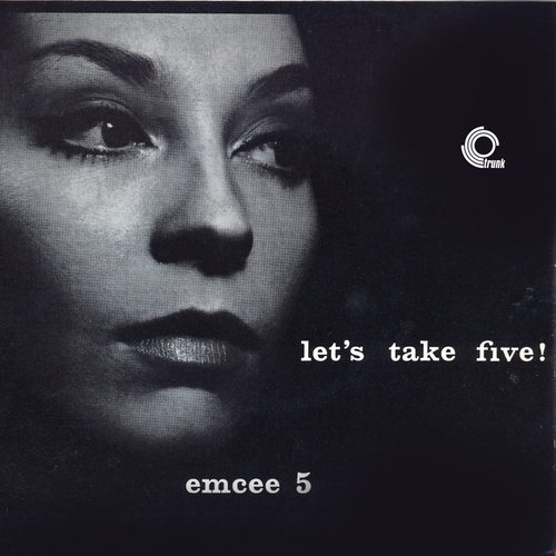Emcee 5 - Let's Take Five! (Remastered)