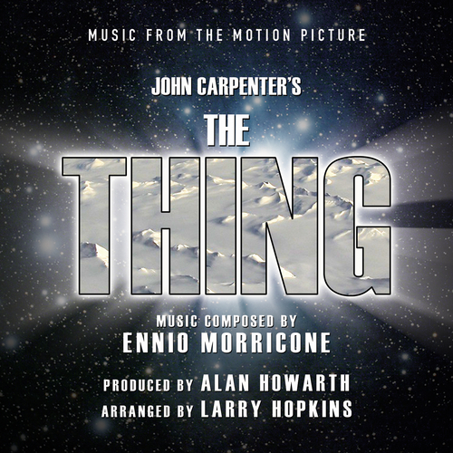 Alan Howarth and Larry Hopkins - The Thing (Music from the Motion Picture)