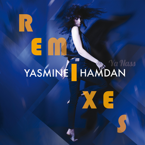 Yasmine Hamdan - Ya Nass Remixes, Vol. 1