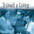 Goreuon Triawd Y Coleg / Best Of Triawd Y Coleg