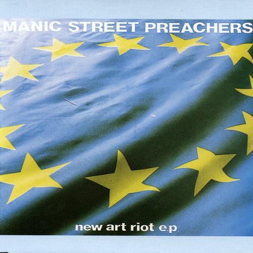 Manic Street Preachers - New Art Riot EP