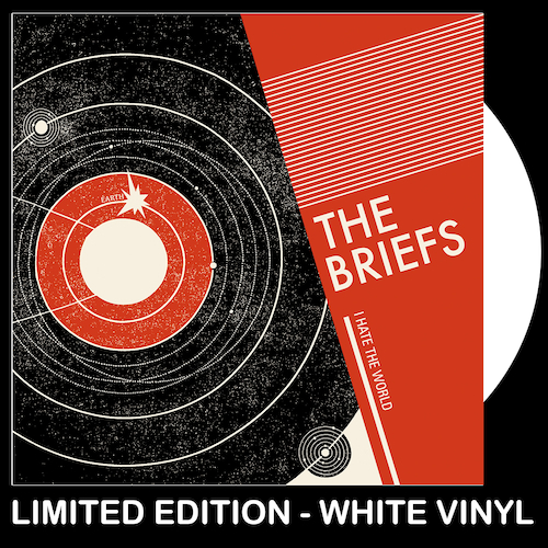 "The Briefs - I Hate The World - WHITE VINYL 7"""