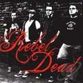 REBEL DEAD, THE - The Rebel Dead