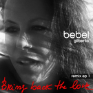 Bring Back The Love Remixes EP 1