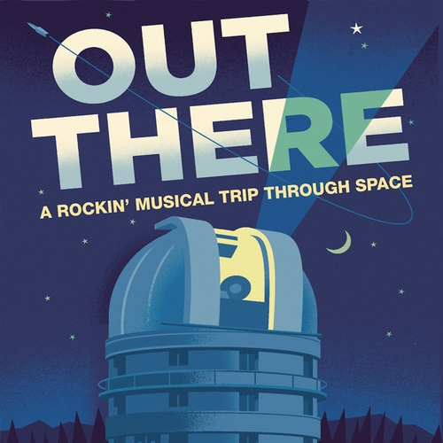 Various Artists - Out There - A Rockin' Musical Trip Through Space