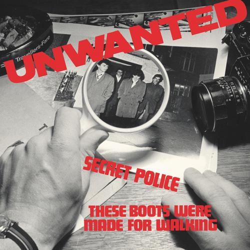 Unwanted - Secret Police