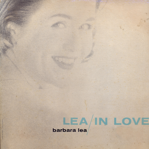 Barbara Lea - Lea In Love