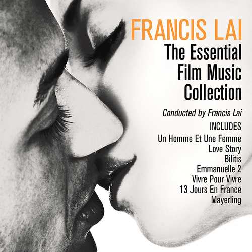Francis Lai Francis Lai The Essential Film Music Collection