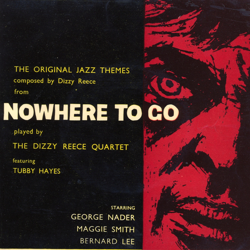 Dizzy Reece feat. Tubby Hayes - Jazz Themes From Nowhere To Go