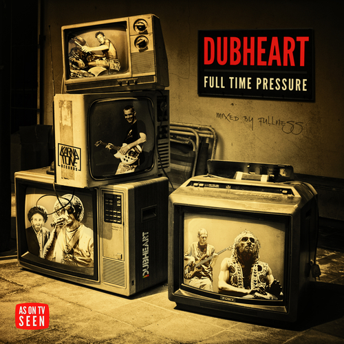 Dubheart and Fullness - Full Time Pressure