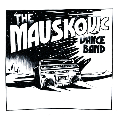 The Mauskovic Dance Band - Things To Do