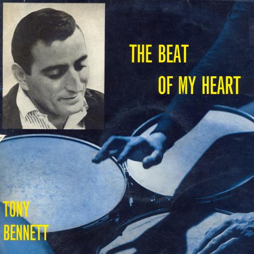 Tony Bennett - The Beat of My Heart