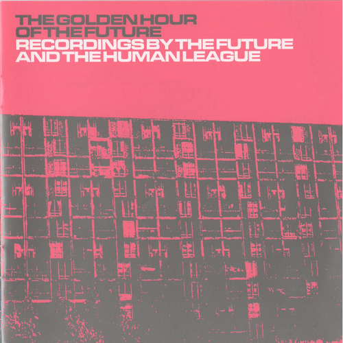 The Human League - The Golden Hour of the Future