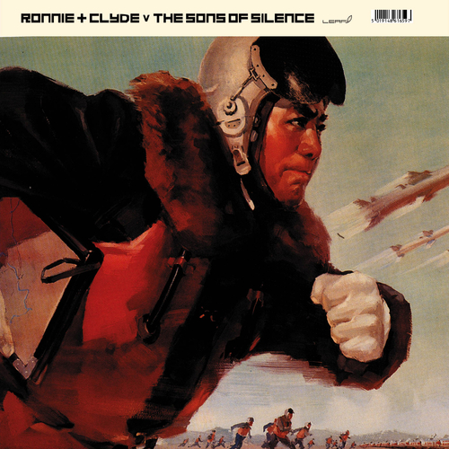 The Sons Of Silence v Ronnie & Clyde - Ronnie & Clyde v The Sons Of Silence EP