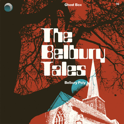 Belbury Poly - The Belbury Tales cover