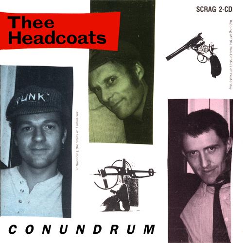 Thee Headcoats - Conundrum