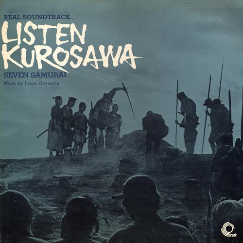 Fumio Hayasaka - Seven Samurai (Original Motion Picture Soundtrack)