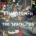 SKATALITES, THE - Kingston II