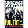 Full Tilt - Live at Rebellion Blackpool 2013