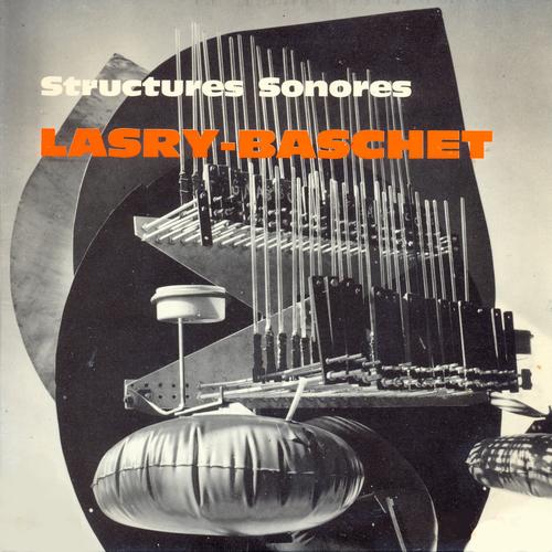 Lasry - Baschet - Structures Sonores
