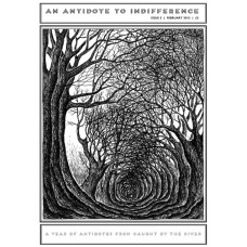 An Antidote To Indifference. Issue 5