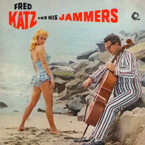 Fred Katz - Fred Katz and His Jammers