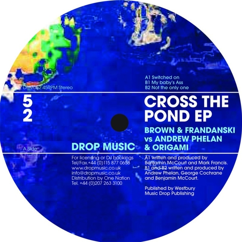 Brown and Frandanski vs Andrew Phelan and Origami - Cross The Pond EP
