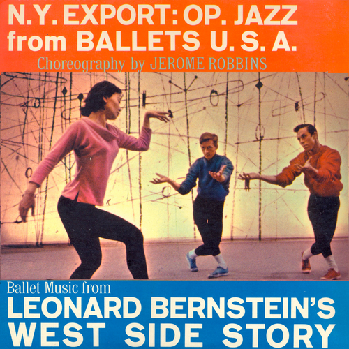 Robert Prince, Elmer Bernstein, Robert Prince - N.Y. Export: OP. Jazz from Ballet USA / Ballet Music from West Side Story