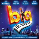 Big: The Musical (Original UK Cast Recording)